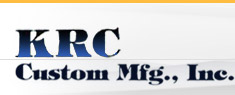 KRC Custom Manufacturing, Inc.